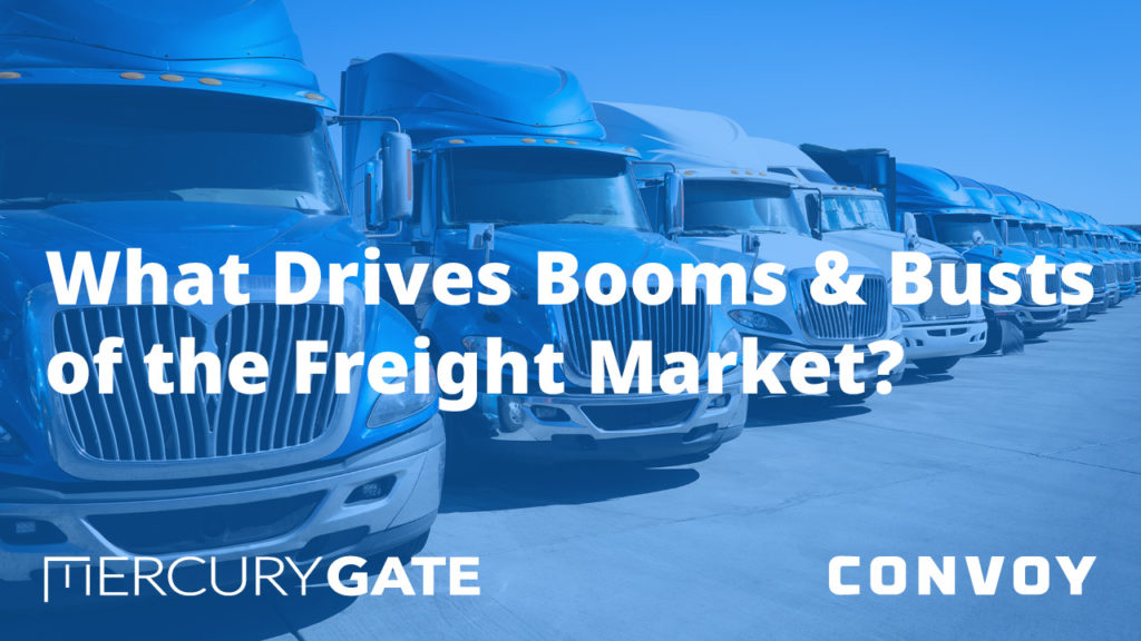 What Drives Booms & Busts of the Freight Market